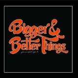 Miscellaneous Lyrics Bigger & Better Things