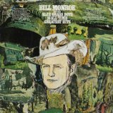 16 All-Time Greatest Hits Lyrics Bill Monroe