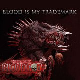 Blood Is My Trademark Lyrics Blood God