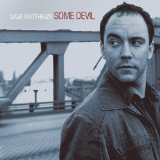 Some Devil Lyrics Dave Matthews