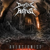 Aversionist Lyrics Depths Of Hatred