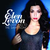 Dancing to the Same Song (Single) Lyrics Elen Levon