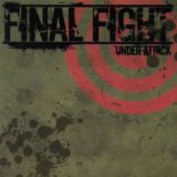 Under Attack Lyrics Final Fight
