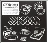Key to the Kuffs (Butter Edition) Lyrics JJ DOOM