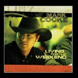 Living For The Weekend (EP) Lyrics Mark Cooke