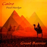 Great Barrier - Cairo Lyrics Paul Harlyn