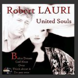 United Souls Lyrics Robert Lauri