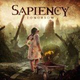 Tomorrow Lyrics Sapiency