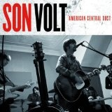 American Central Dust Lyrics Son Volt