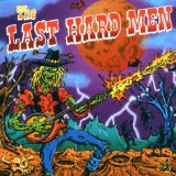 Miscellaneous Lyrics The Last Hard Men