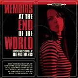 Memoirs At The End Of The World Lyrics The Postmarks