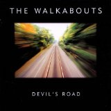 Devil's Road Lyrics The Walkabouts
