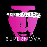 Supernova! (EP) Lyrics This Is All Now