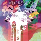 Walk The Moon Lyrics Walk The Moon