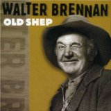 Miscellaneous Lyrics Walter Brennan