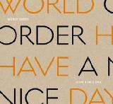 Have A Nice Day Lyrics World Order