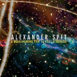 A Breathtaking Trip To That Otherside Lyrics Alexander Spit