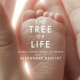 The Tree Of Life (Original Motion Picture Soundtrack) Lyrics Alexandre Desplat
