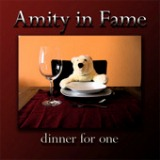 Dinner for One Lyrics Amity in Fame