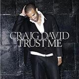 Trust Me Lyrics Craig David