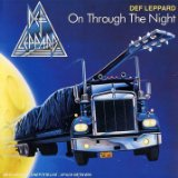 On Through The Night Lyrics Def Leppard