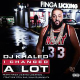I Changed a Lot Lyrics DJ Khaled