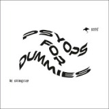 Psyops For Dummies Lyrics DJ Stingray