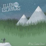 All the Crooked Scenes Lyrics Ellen and the Escapades