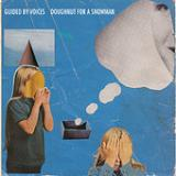 Doughnut For A Snowman (EP) Lyrics Guided By Voices