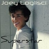 Superstar Lyrics Joey Loglisci