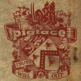 Truth Will Out Lyrics Pigface