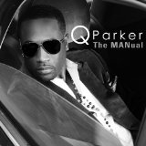 The MANual Lyrics Q Parker