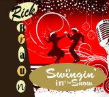 Swingin' in the Snow Lyrics Rick Braun