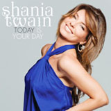Today Is Your Day (Single) Lyrics Shania Twain