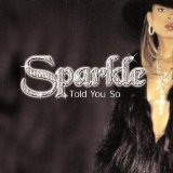 Told You So Lyrics Sparkle