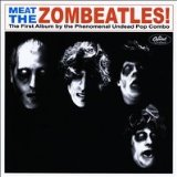 Meat The Zombeatles Lyrics The Zombeatles