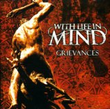 Grievances Lyrics With Life In Mind