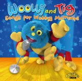 Songs for Wobbly Moments Lyrics Woolly & Tig