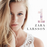1 Lyrics Zara Larsson