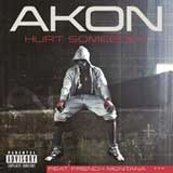 Hurt Somebody (Single) Lyrics Akon