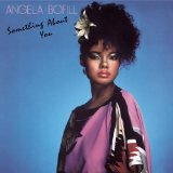Something About You Lyrics Angela Bofill