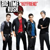 Boyfriend (Single) Lyrics Big Time Rush