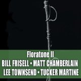 Floratone II Lyrics Bill Frisell