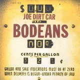 Joe Dirt Car Lyrics BoDeans