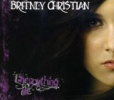 Everything To Me Lyrics Britney Christian
