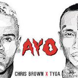 Ayo (Single) Lyrics Chris Brown & Tyga