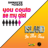 You Could Be My Girl (EP) Lyrics Cisco & Shwayze