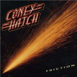 Friction Lyrics Coney Hatch