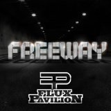 Freeway Lyrics Flux Pavilion