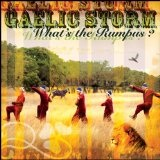 What's The Rumpus? Lyrics Gaelic Storm